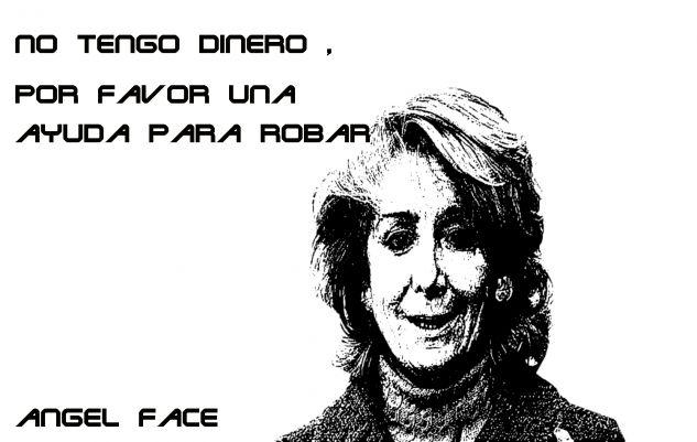 Esperanza Aguirre no tiene ni un puto duro