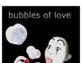 BUBBLES OF LOVE  (PÓSTER)