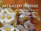 flores, natureza morta & paisagens brasileiras 