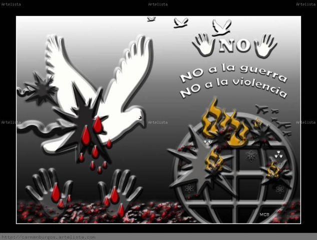 NO a la guerra, NO  a la violencia